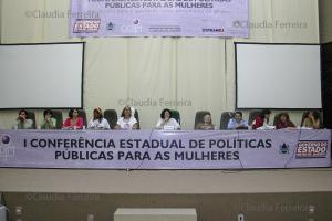 I CONFERÊNCIA ESTADUAL DE POLÍTICAS PARA AS MULHERES